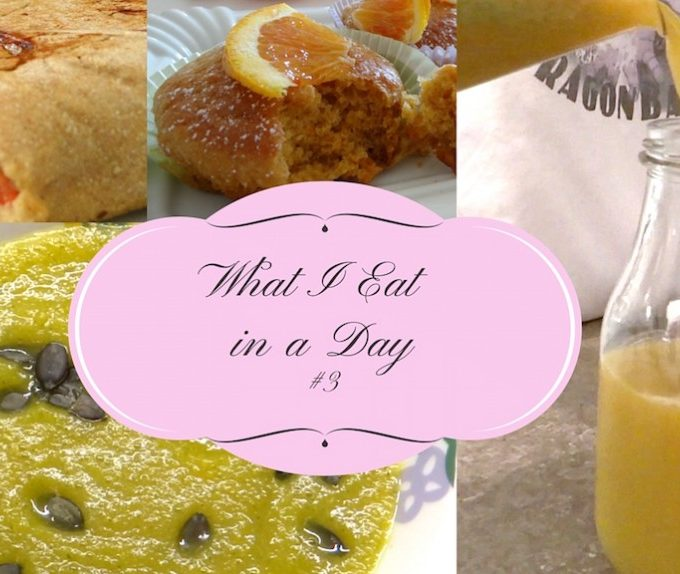 What I eat in a day- Cosa mangio in un giorno- #3