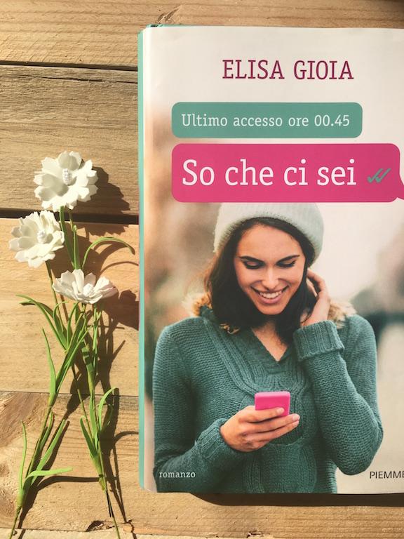So che ci sei – Elisa Gioia